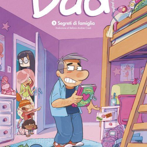 Dad 2 – Segreti di famiglia