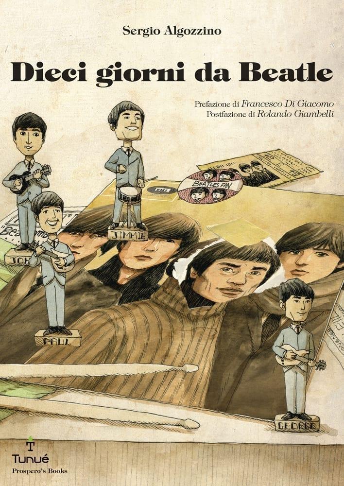 dieci_giorni_da_beatle_cover_FO_1000H
