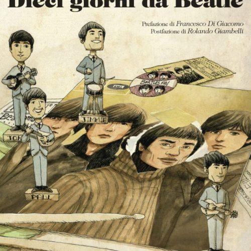 dieci_giorni_da_beatle_cover_HR_rgb
