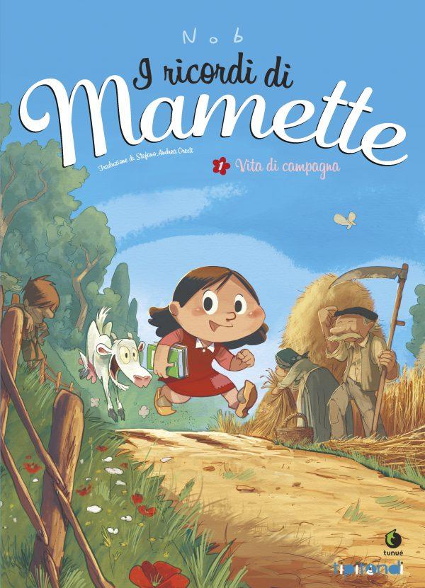 I ricordi di Mamette - Vita di campagna