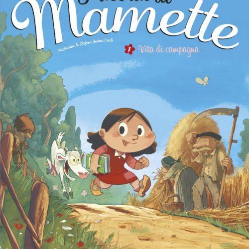 I ricordi di Mamette – Vita di campagna
