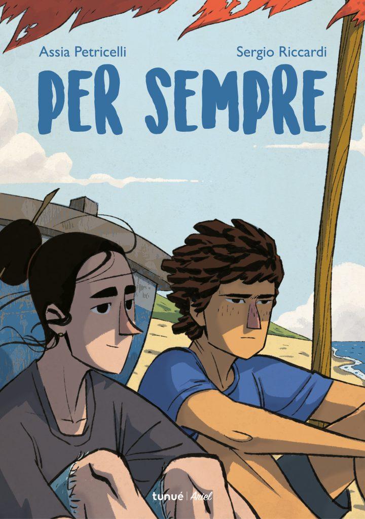 Per sempre | Assia Petricelli e Sergio Riccardi - Tunué