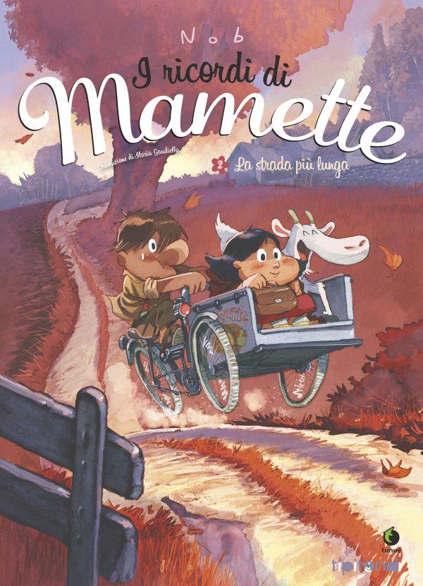 I ricordi di Mamette 2 - La strada più lunga