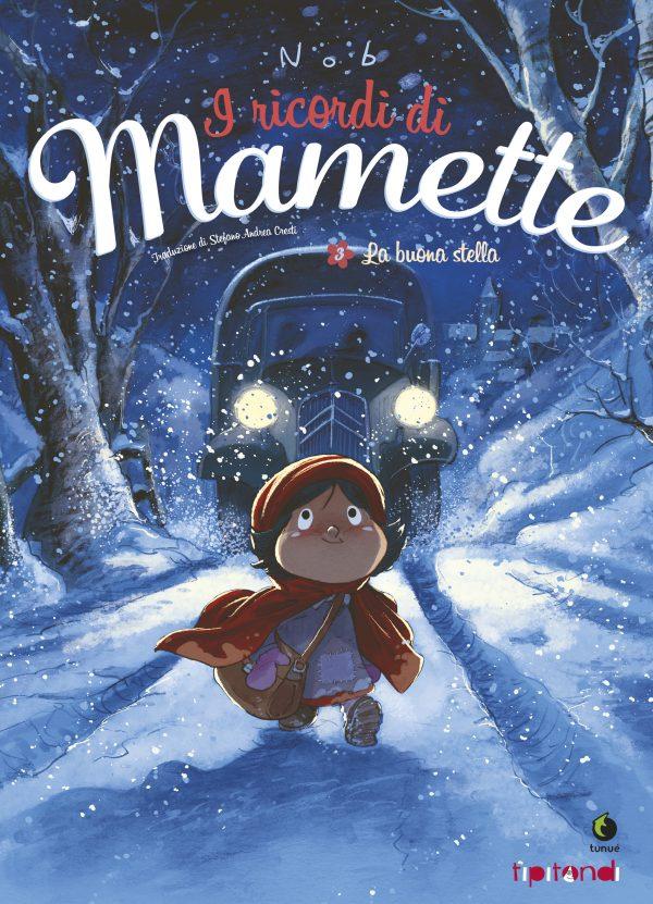 I ricordi di Mamette 3 - La buona stella