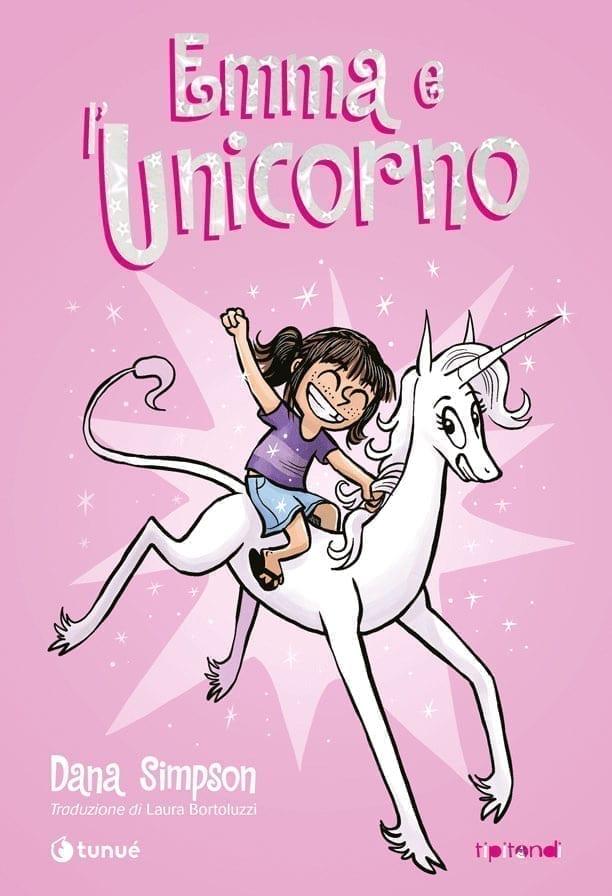 Emma e l'Unicorno. Il graphic novel con protagonista Marigold l'Unicorno vanitoso e simpaticissimo