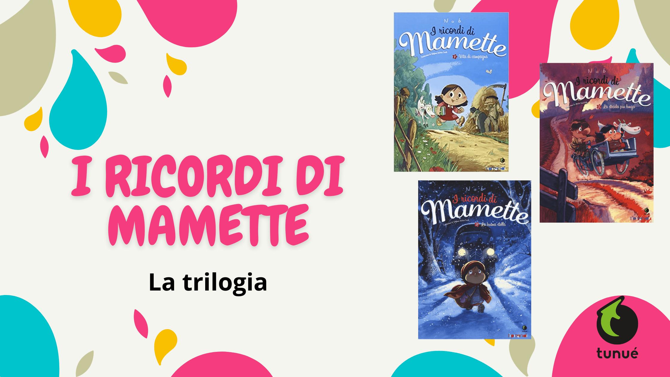 i_ricordi_di_mamette_tunué
