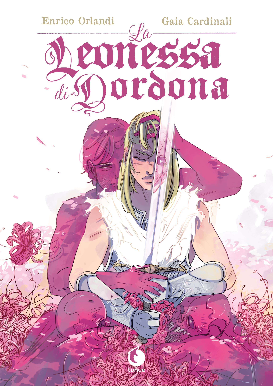 La leonessa di Dordona di Enrico Orlandi e Gaia Cardinali Bradamante – Orlando Furioso
