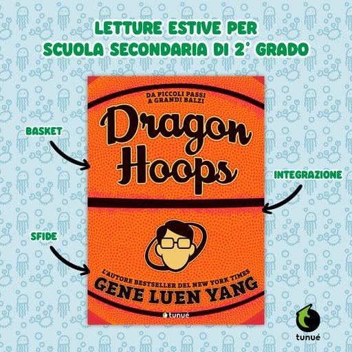 dragon hoops letture estive scuole superiori
